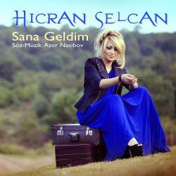 Hicran Selcan - Sene geldim 2017