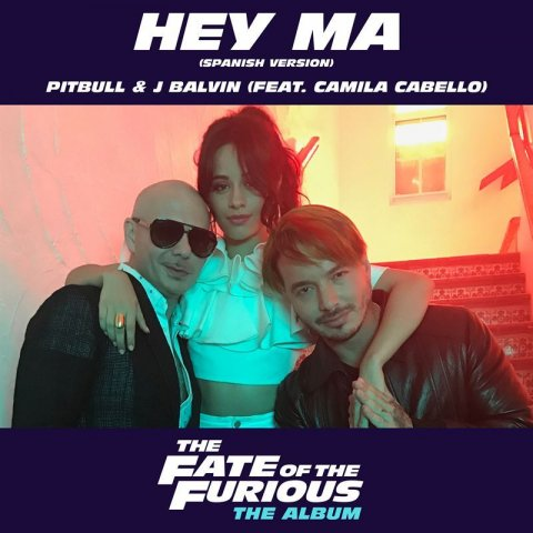 Pitbull J Balvin feat. Camila Cabello - Hey Ma (Spanish Version)