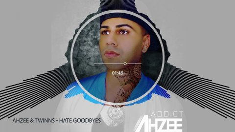 Ahzee & Twinns - Hate Goodbyes (Dj Saleh Radio Edit) (2018)