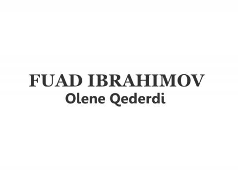 Fuad Ibrahimov - Olene Qederdi