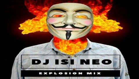 Dj isi Neo - Explosion Mix