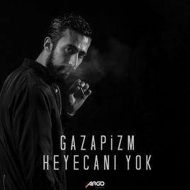 Gazapizm - Heyecanı Yok (Çukur)