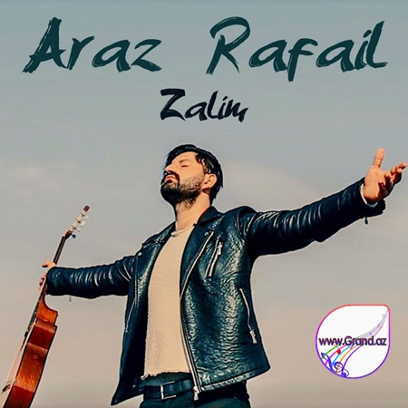 Araz Rafail - Zalim 2018 (Remix)