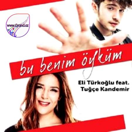 Eli Türkoğlu feat. Tuğçe Kandemir - Bu Benim Öyküm 2018