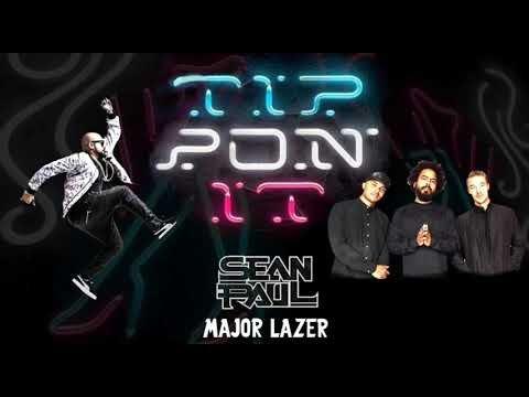 Sean Paul ft Major Lazer - Tip Pon It