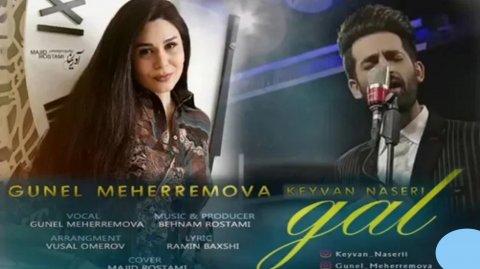 Gunel Meherremova & Keyvan Naseri - Gel 2018