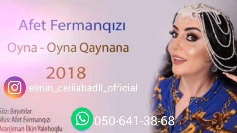 Afet Fermanqızı - Oyna - Oyna qaynana 2018
