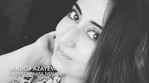 Xədicə Azayeva - Deyir ayrılma məndən 2018