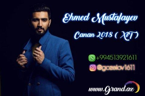 Ehmed Mustafayev Canan 2018 Grand Az Keyfiyyətli Mp3 Unvani