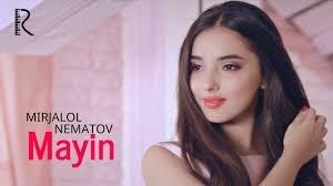 Mirjalol Nematov - Mayin Миржалол Нематов - Майин 2018
