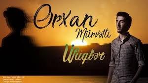 Orxan Murvetli - Ufuqler 2018