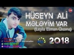 Huseyn Ali - Meleyim Var 2018 MP3