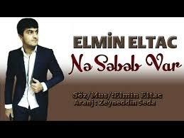 Elmin Eltac Ne Sebeb Var 2018 2018  MP3