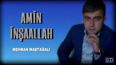 Mehman Maştağalı - AMİN İNŞAALLAH ( Musiqili meyxana ) 2018