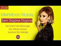 Mehriban Nuray - Seni Düşüne Düşüne 2018