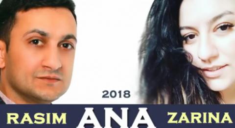 Rasim Cenublu ft Zarina - ANA 2018