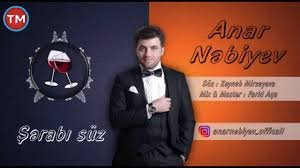 Anar Nebiyev - Şerabı Süz 2018