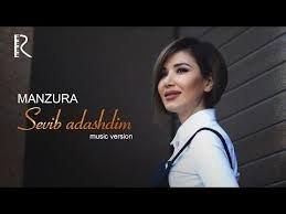 Manzura - Sevib adashtim 2018