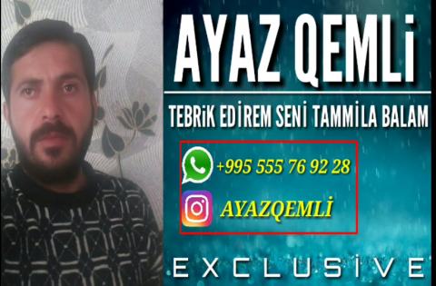 Ayaz Qemli - Tebrik Edirem Seni Tamila Balam 2018 eXclusive