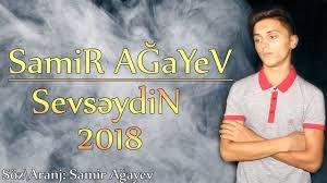 Samir Agayev SevseydiN 2018
