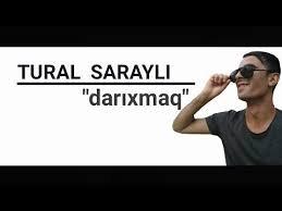 Tural Sarayli - Darixmag 2018