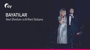 Resul Efendiyev və Brilliant Dadaşova - Bayatılar 2018