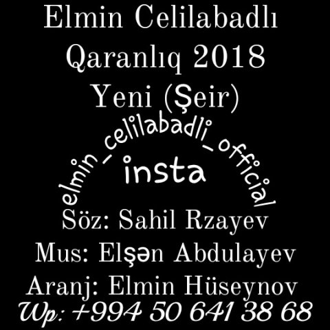 Elmin Celilabadlı - Qaranlıq 2018