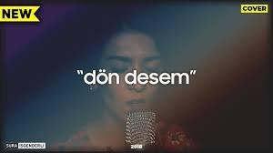 Sura - Dön Desem (Cover) 2018
