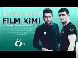 Orxan Qaxlı feat Serxan Efendiyev  Film Kimi  2018