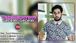 Tural Huseynov - Geceler Geceler 2018