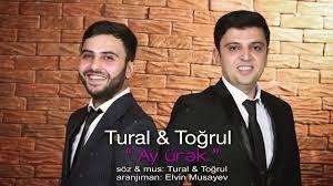 Tural & Togrul - Ay urek 2018