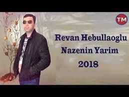 Revan Hebullaoglu - Nazenin yarım 2018
