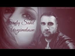 Sadiq Sahil - Ureyimdesen 2018