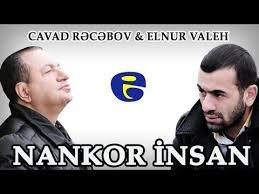 Cavad Recebov ve Elnur Valeh - Nankor Insan 2018