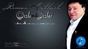 Roman Cabbarli - Qizlar 2018