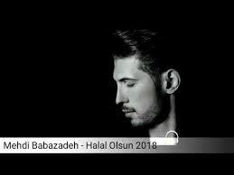 Mehdi Babazadeh - Halal Olsun 2018