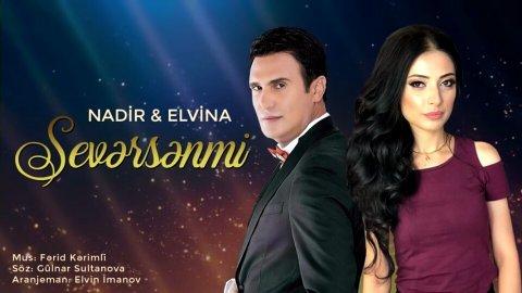 Nadir Qafarzade ft Elvina - Seversenmi 2018