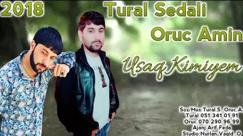 Tural Sedali ft Oruc Amin - Uşaq Kimiyem 2018 eXclusive