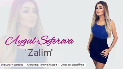 Aygul Seferova - Zalim 2018 XiT