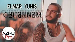 Elmar Yunis - Cehennem 2018