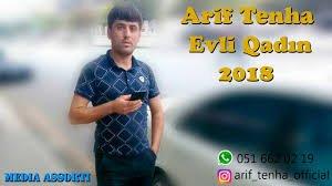 Arif Tenha Evli Qadin 2018