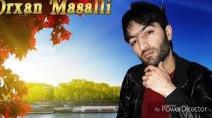 Orxan Masalli Casib Qalmisam 2018 YUKLE MP3