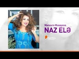 Menzure Musayeva - Naz ele (2018)