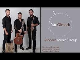 Modern Music Group - Yar Olmadı 2018