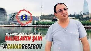 Cavad Recebov - Baliqlarin Sahi 2018