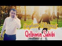 Ceyhun Eliagali - Qelbimin Sahibi 2018
