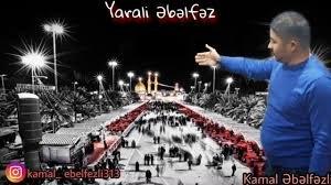 Kamal Ebelfezli - Yarali Ebelfez 2018