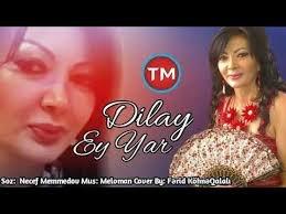Dilay - Ey Yar 2018