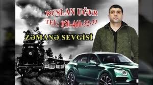 Ruslan Ugur Menali Sozler Zamane Sevgisi 2018