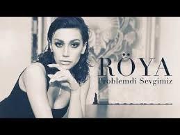 Röya - Problemdi Sevgimiz 2018 YUKLE MP3